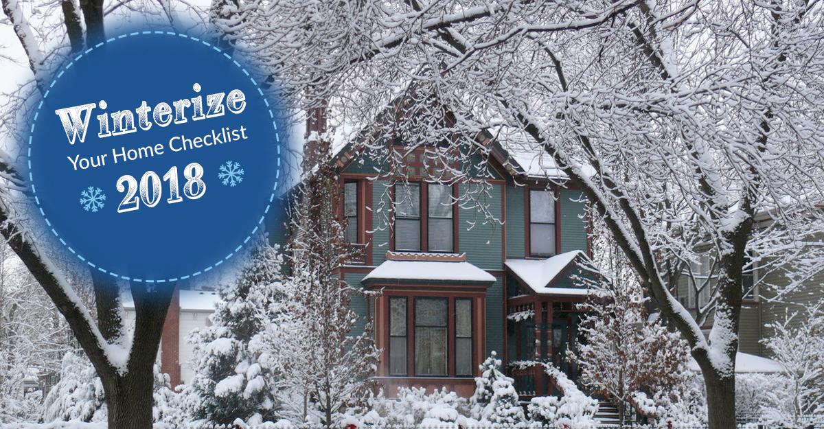 Winterize Your Home Checklist 2018